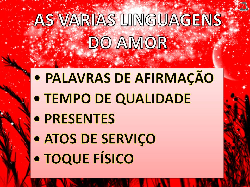AS VARIAS LINGUAGENS DO AMOR