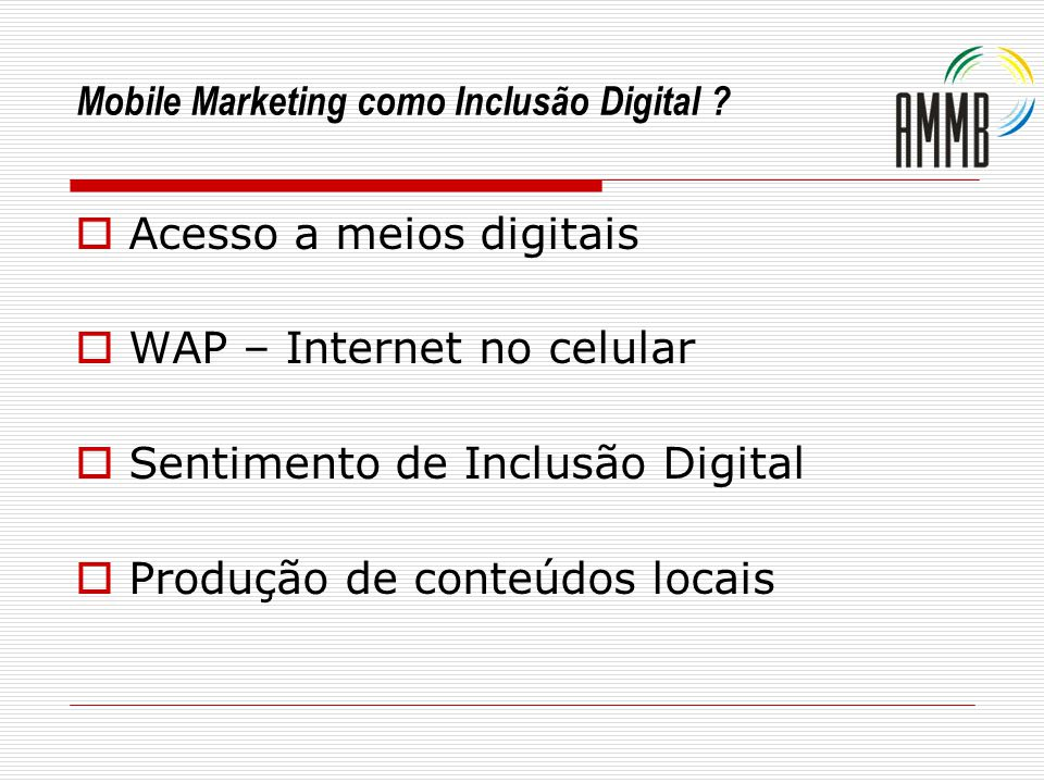 Mobile Marketing como Inclusão Digital