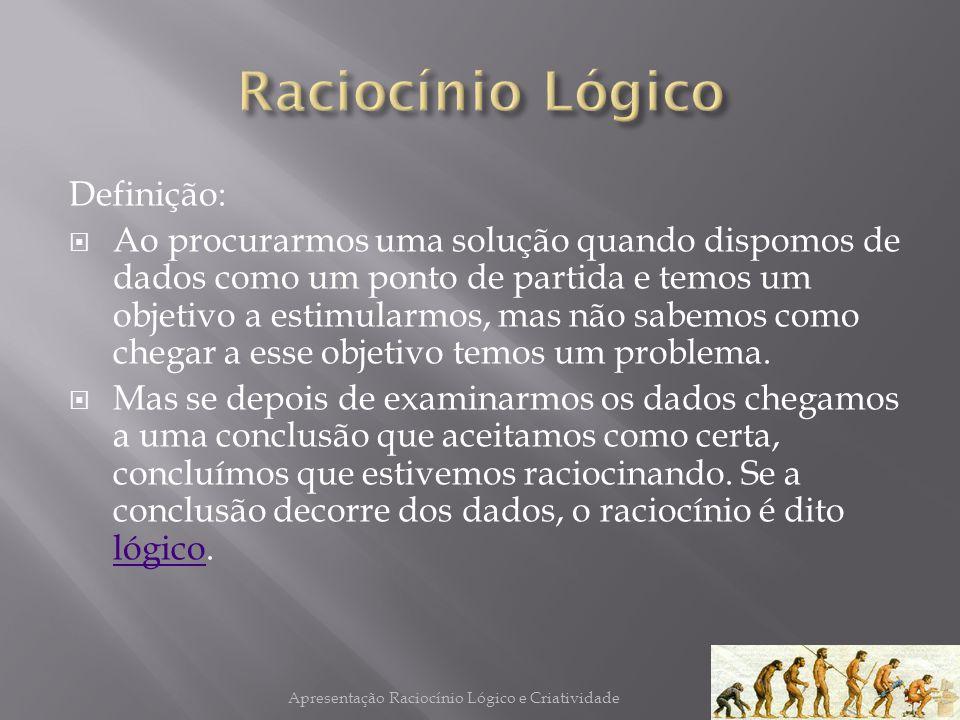 Apresentação Raciocínio Lógico e Criatividade