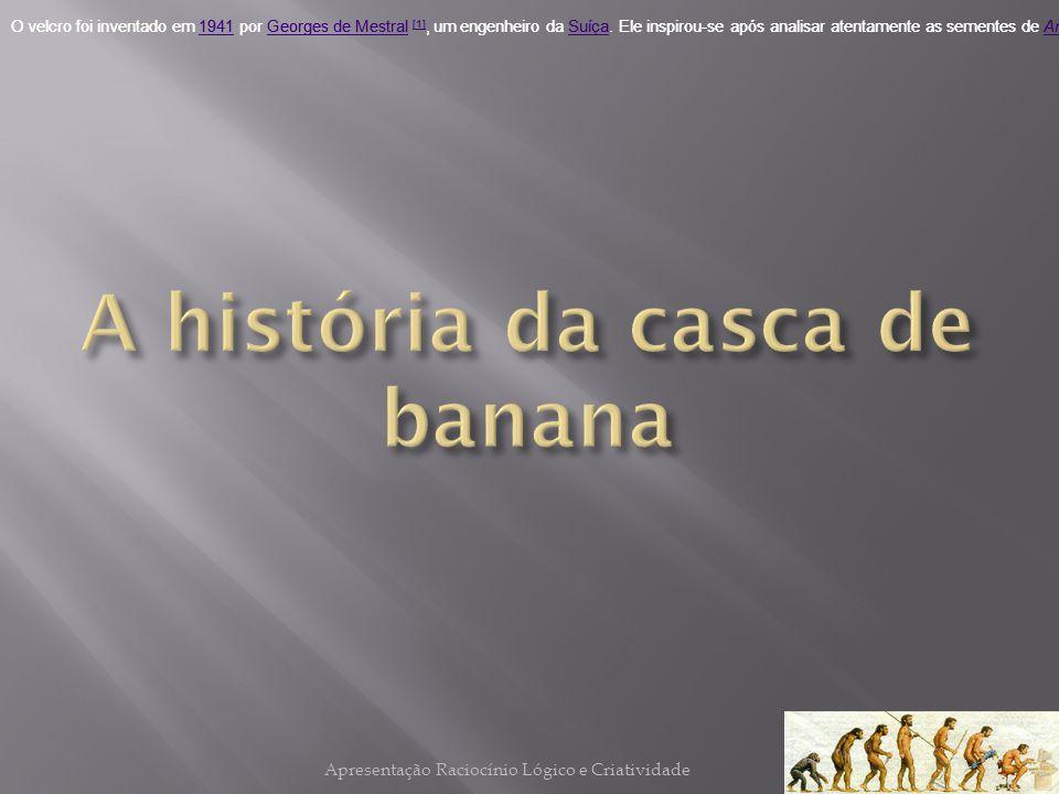 A história da casca de banana