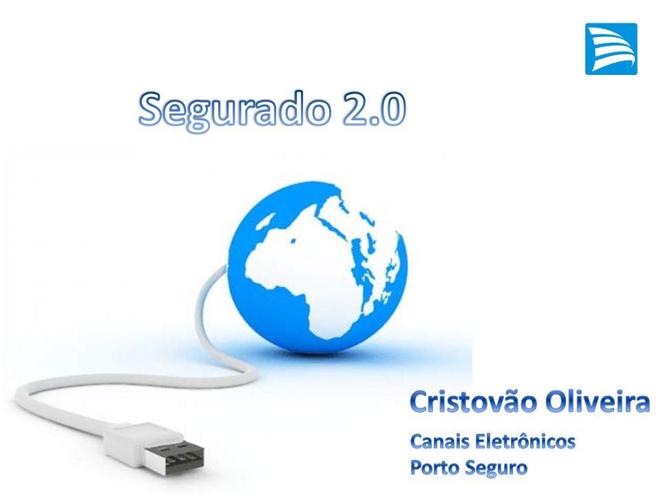 Segurado 2.0 Cristovão Oliveira Canais Eletrônicos Porto Seguro