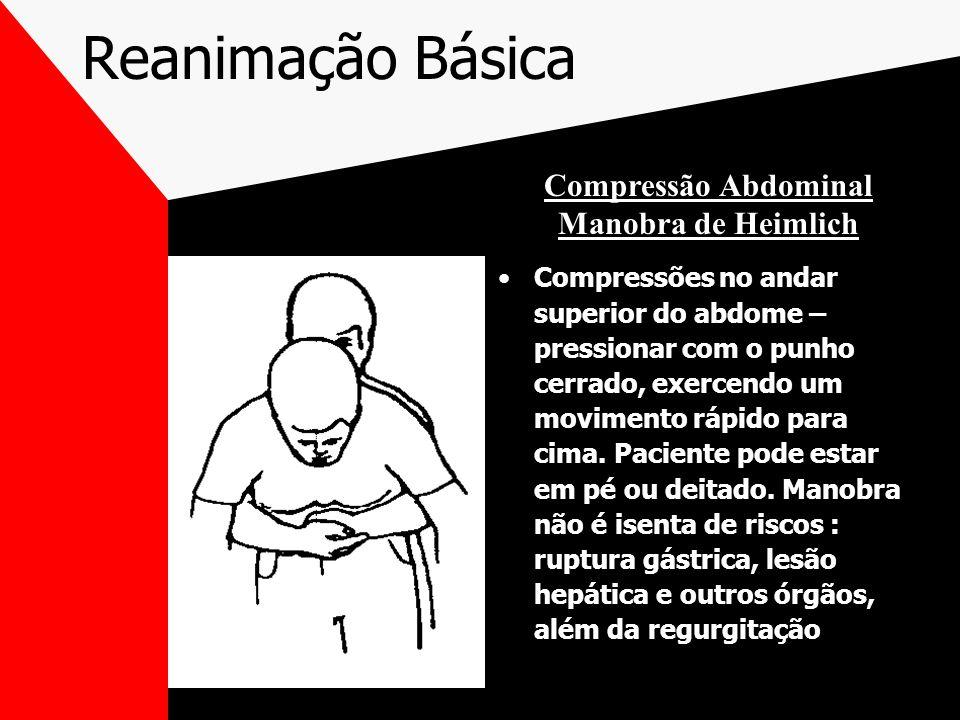 Reanimação Básica Compressão Abdominal Manobra de Heimlich