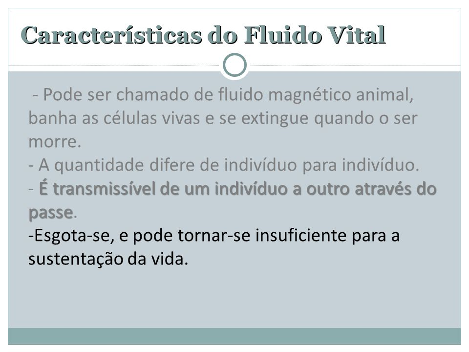 Características do Fluido Vital