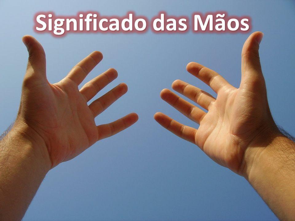 Significado das Mãos