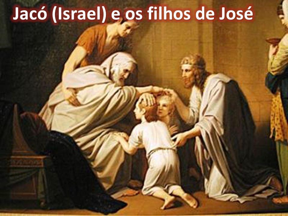 Jacó (Israel) e os filhos de José