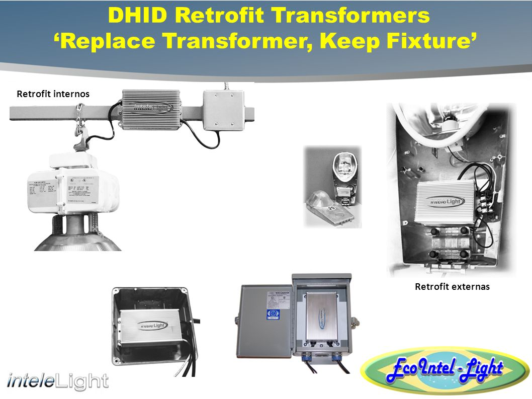 DHID Retrofit Transformers 'Replace Transformer, Keep Fixture'