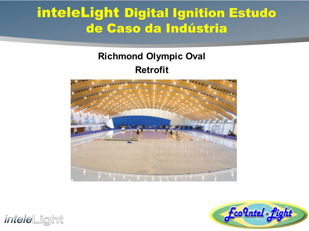 inteleLight Digital Ignition Estudo de Caso da Indústria