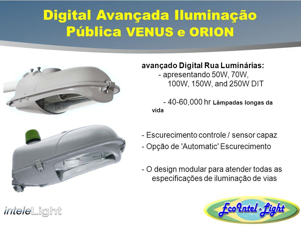 Digital Avançada Iluminação Pública VENUS e ORION