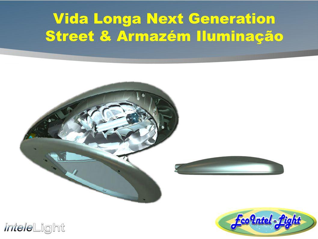 Vida Longa Next Generation Street & Armazém Iluminação