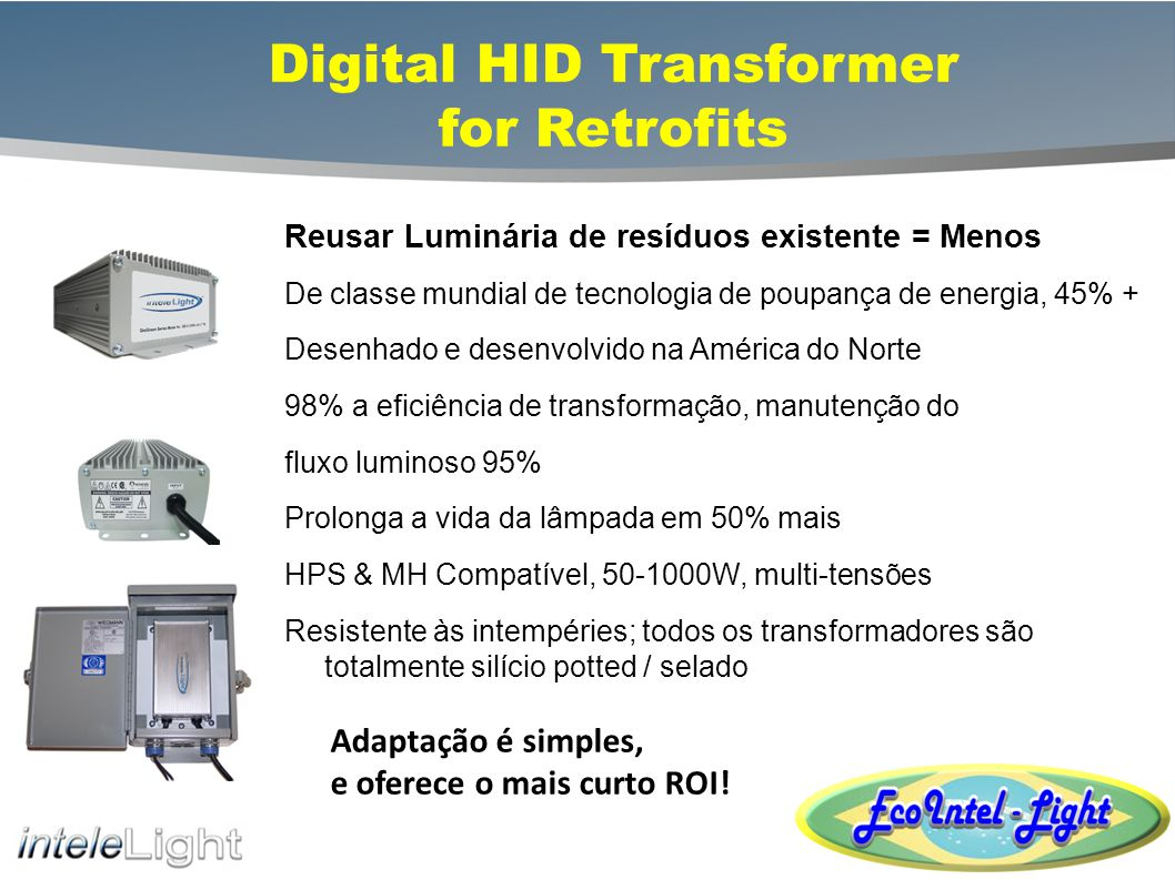 Digital HID Transformer for Retrofits