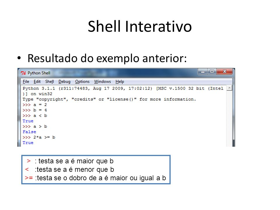 Shell Interativo Resultado do exemplo anterior: