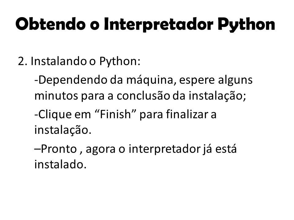 Obtendo o Interpretador Python