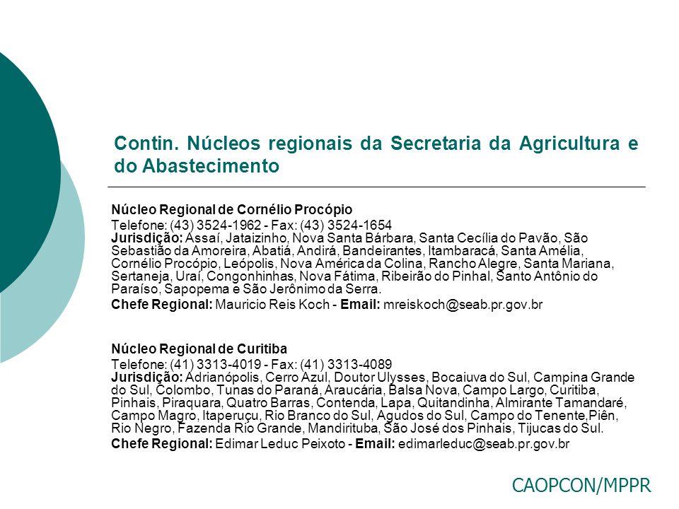 Contin. Núcleos regionais da Secretaria da Agricultura e do Abastecimento