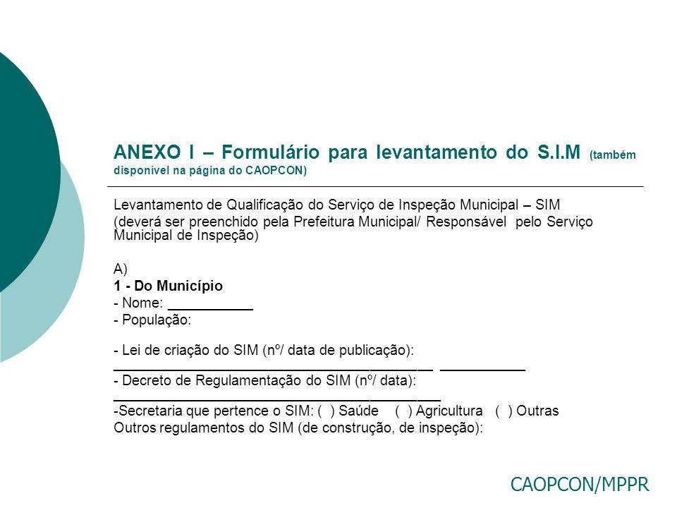 ANEXO I – Formulário para levantamento do S. I