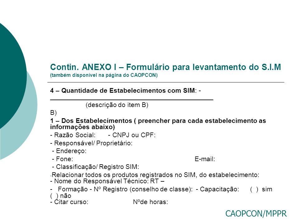Contin. ANEXO I – Formulário para levantamento do S. I