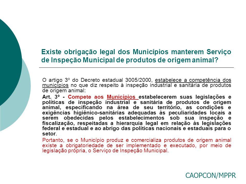 Existe obrigação legal dos Municípios manterem Serviço de Inspeção Municipal de produtos de origem animal