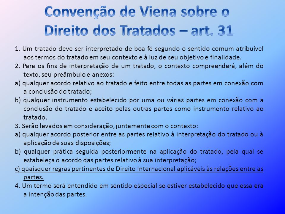 Convenção de Viena sobre o Direito dos Tratados – art. 31