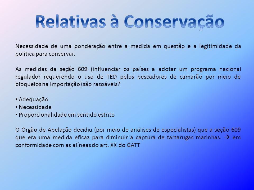 Relativas à Conservação