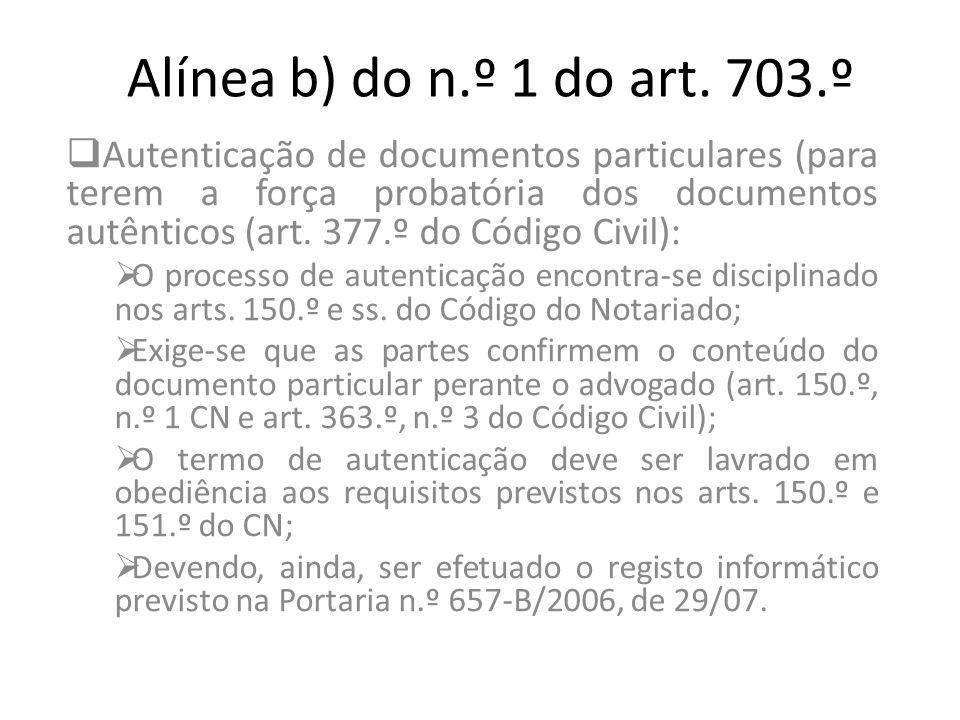 Alínea b) do n.º 1 do art. 703.º