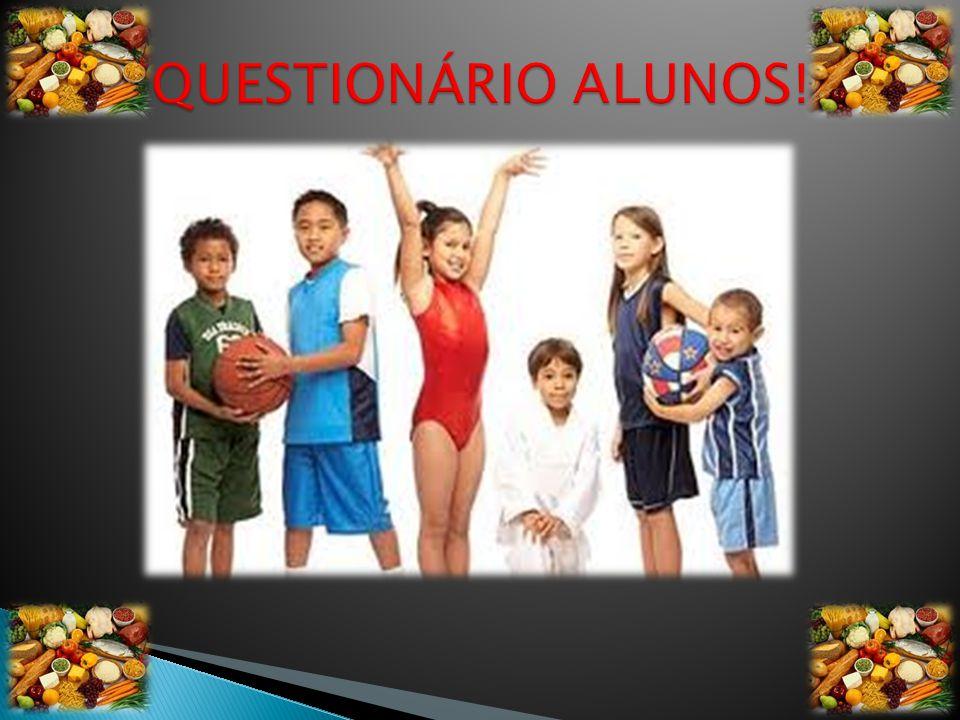 QUESTIONÁRIO ALUNOS!