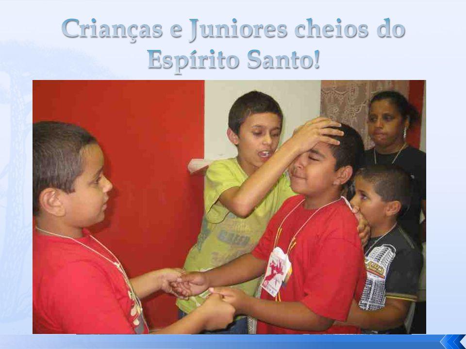 Crianças e Juniores cheios do Espírito Santo!