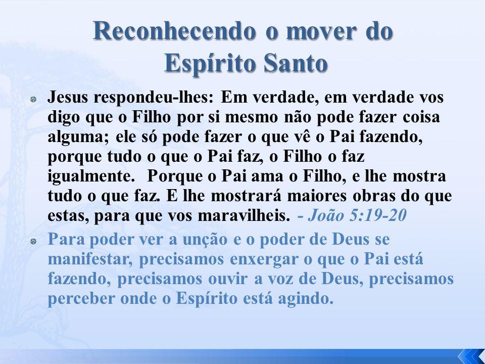 Reconhecendo o mover do Espírito Santo