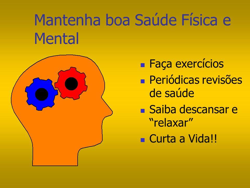 Mantenha boa Saúde Física e Mental