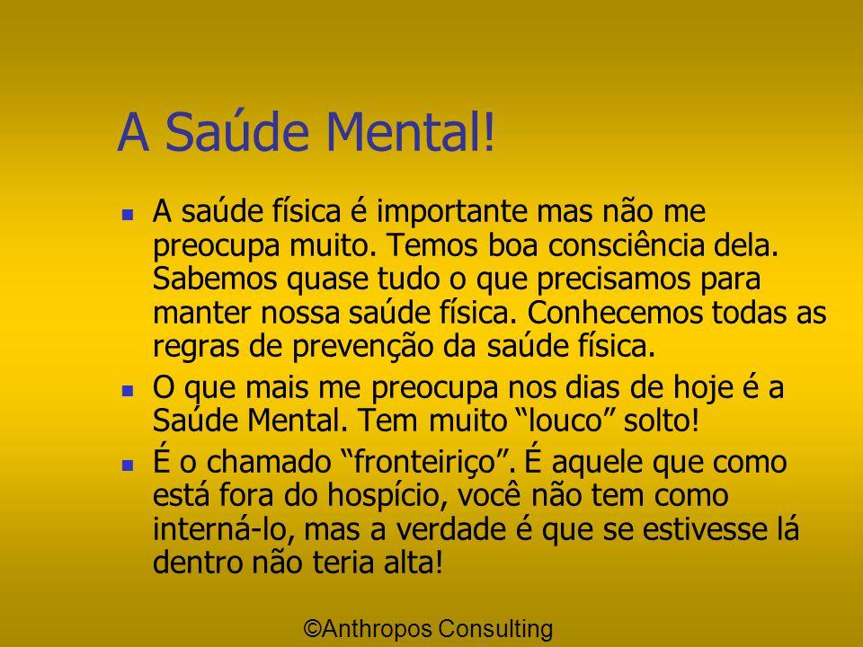 A Saúde Mental!