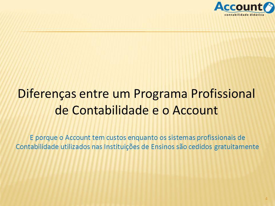 Diferenças entre um Programa Profissional de Contabilidade e o Account