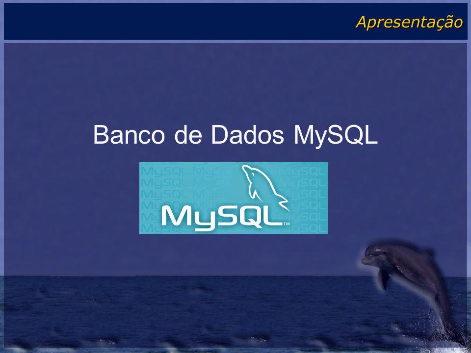 Apresentação Banco de Dados MySQL