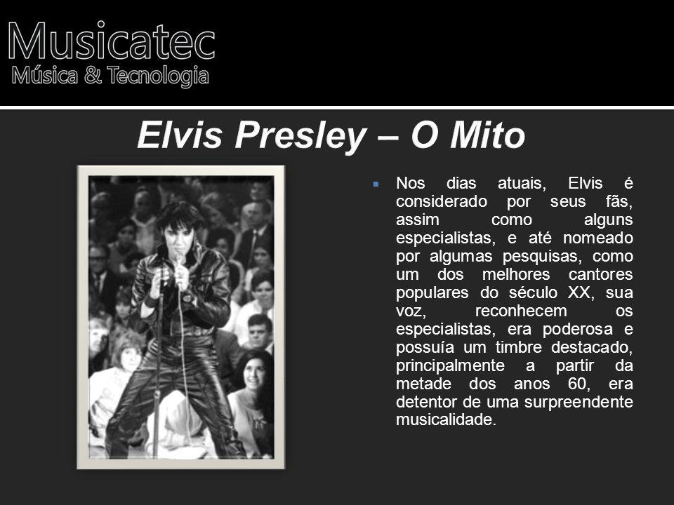 Elvis Presley – O Mito