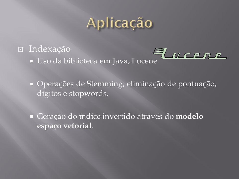 Aplicação Indexação Uso da biblioteca em Java, Lucene.