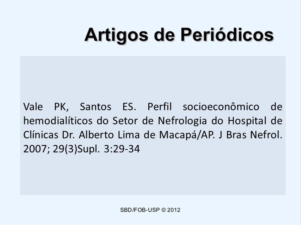 Vale PK, Santos ES.