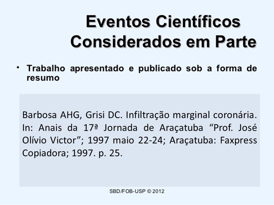 Barbosa AHG, Grisi DC. Infiltração marginal coronária