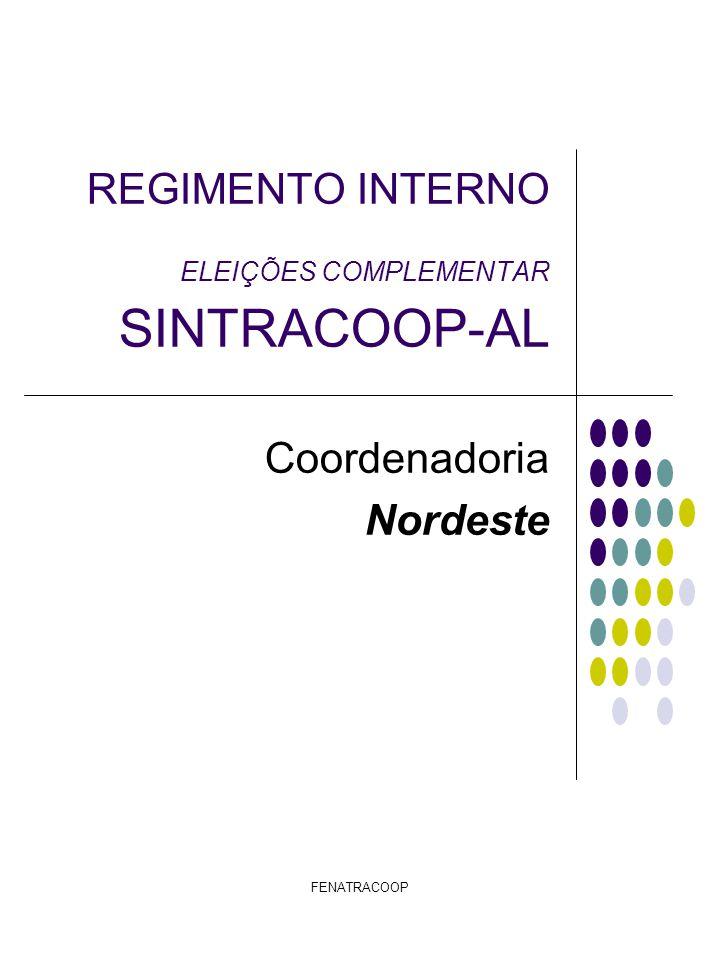 REGIMENTO INTERNO ELEIÇÕES COMPLEMENTAR SINTRACOOP-AL