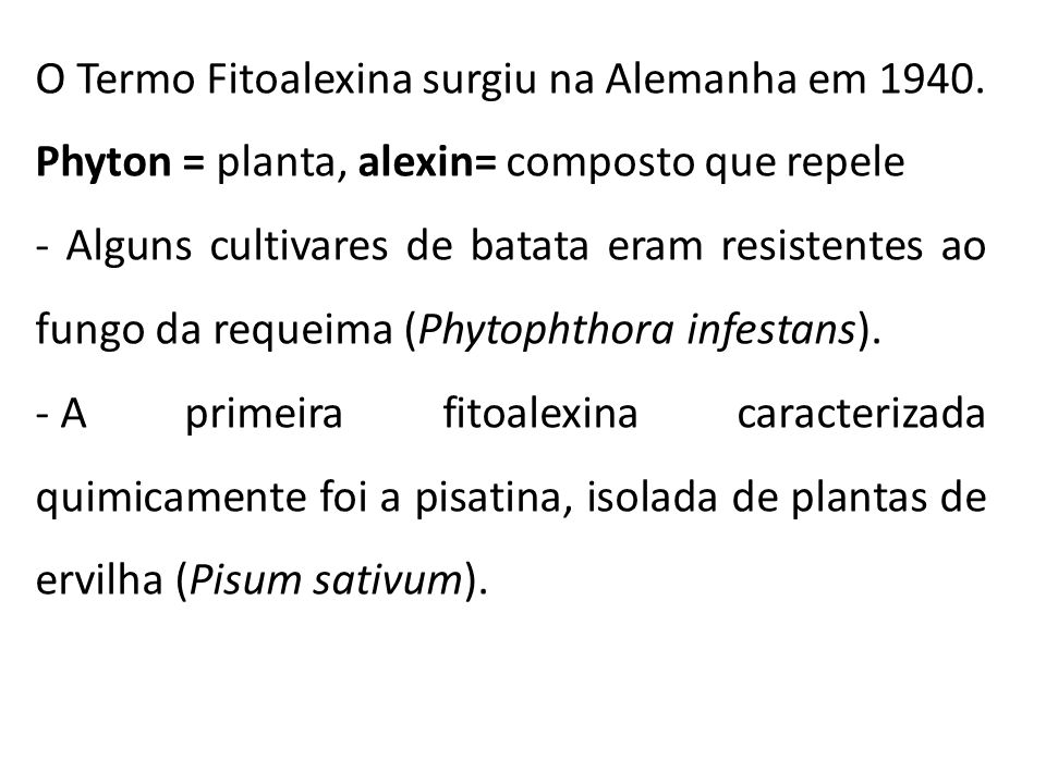 O Termo Fitoalexina surgiu na Alemanha em 1940.