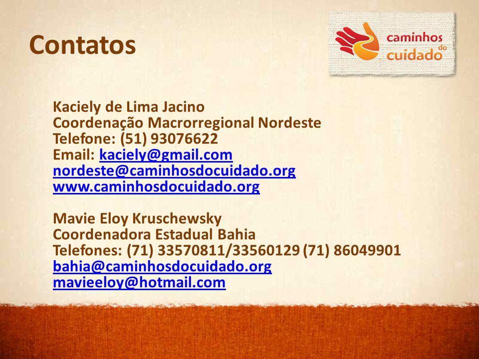 Contatos Kaciely de Lima Jacino Coordenação Macrorregional Nordeste
