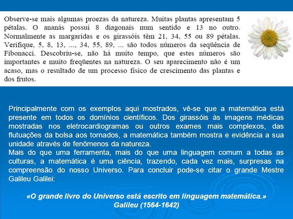 «O grande livro do Universo está escrito em linguagem matemática.»