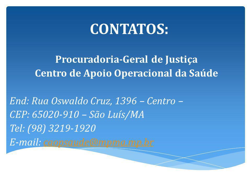 Procuradoria-Geral de Justiça Centro de Apoio Operacional da Saúde
