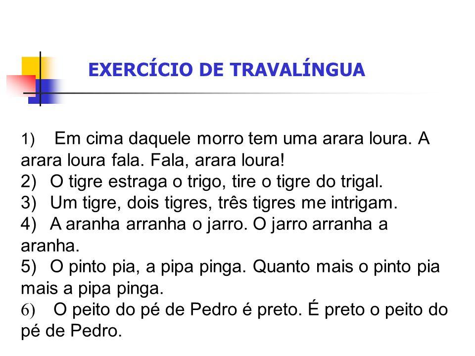 EXERCÍCIO DE TRAVALÍNGUA