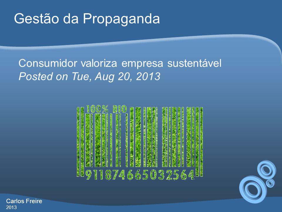 Gestão da Propaganda Consumidor valoriza empresa sustentável