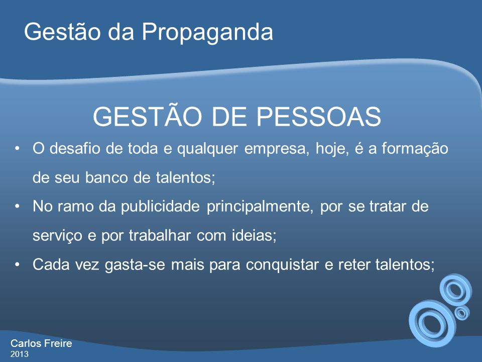 GESTÃO DE PESSOAS Gestão da Propaganda