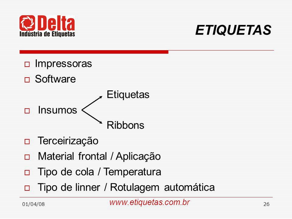 ETIQUETAS Impressoras Software Etiquetas Insumos Ribbons Terceirização