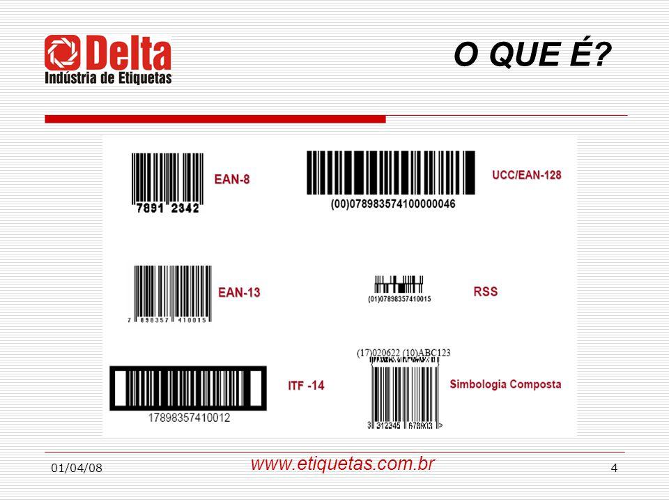 O QUE É www.etiquetas.com.br 01/04/08