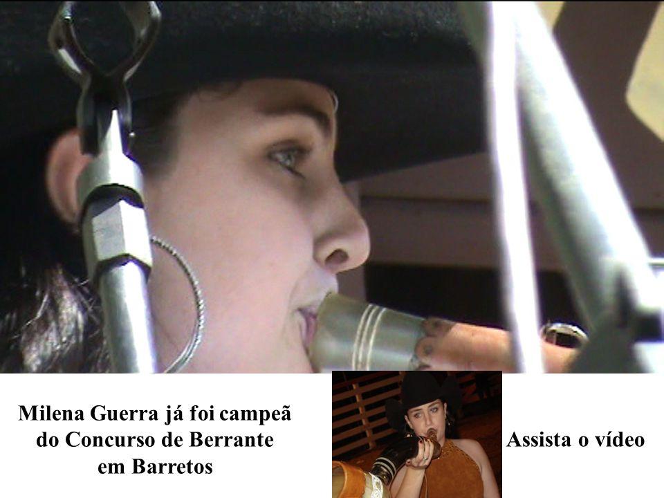 Milena Guerra já foi campeã do Concurso de Berrante
