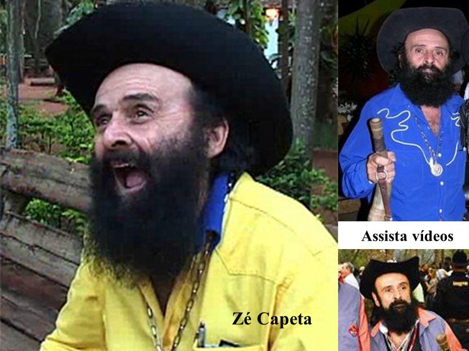 Assista vídeos Zé Capeta