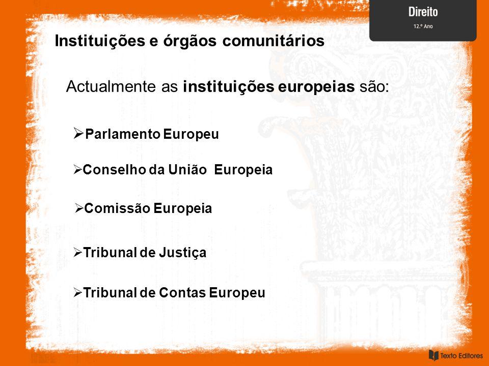 Instituições e órgãos comunitários