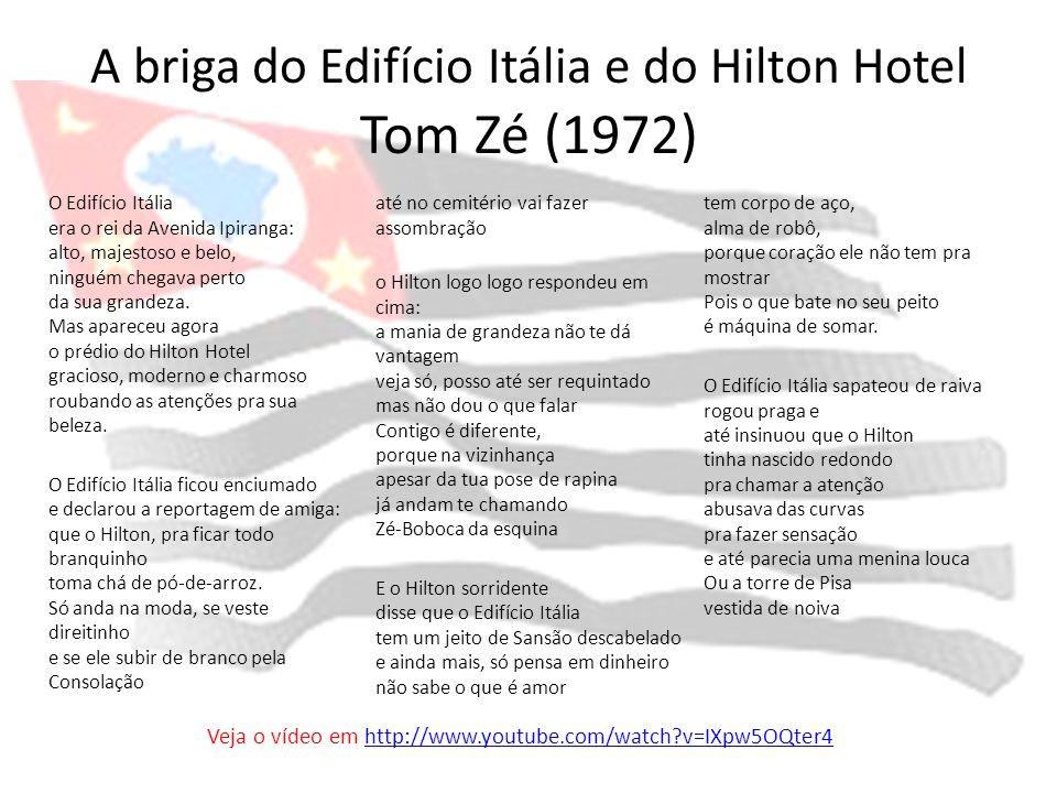 A briga do Edifício Itália e do Hilton Hotel Tom Zé (1972)