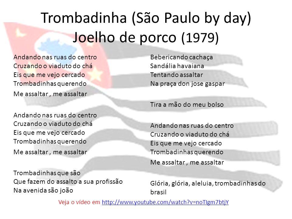 Trombadinha (São Paulo by day) Joelho de porco (1979)