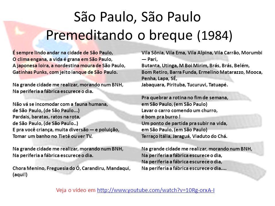São Paulo, São Paulo Premeditando o breque (1984)